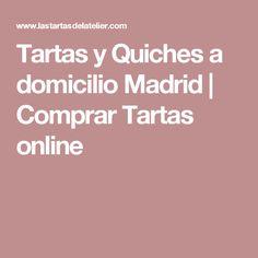 Tartas y Quiches a domicilio Madrid | Comprar Tartas online