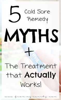 5 Cold Sores Remedy Myths BUSTED - And the treatment that actually works to heal your fever blister in record time! #ad