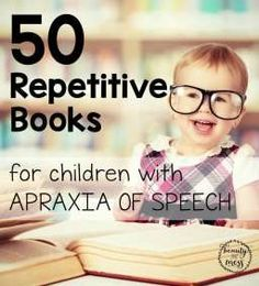 50 Repetitive Books for Children with apraxia. We have found that these are especially helpful for those with Childhood Apraxia of Speech. Great book ideas for speech therapy! Articulation Therapy, Articulation Activities, Speech Therapy Activities, Language Activities, Book Activities, Speech Language Therapy, Speech Language Pathology, Speech And Language, Music Therapy