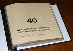 40th Birthday Bucket List Scrapbook by sometimescreative.blogspot.com.   Includes a list of things to do, photo corners and an acid free pen.  Great birthday gift for any big birthday.