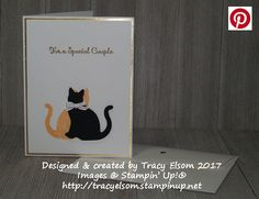 Wedding card for cat lovers created using the Special Celebration Stamp Set and Cat Punch from Stampin' Up!  http://tracy.elsom@gmail.com