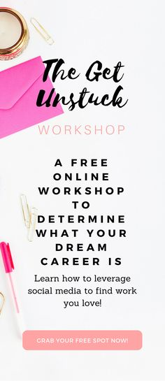 Need help discovering your dream career? Join the FREE online unstuck workshop from Classy Career Girl to leverage social media to find work that you love!