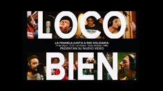 La Franela - Loco bien (video oficial) Red Solidaria, Videos, Calm, Youtube, Artwork, Music, Flannels, Musica, Work Of Art