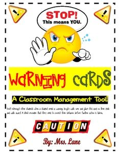 Warning Cards (A Classroom Management Tool!)--Another nonverbal teacher warning tool. This one seems more visually arresting/alarming than the other one I pinned below. (That yellow dude looks really mad.)