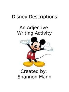 Disney Descriptions: Adjective Activity.  Good idea and easy to adapt.