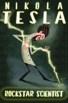 """Nikola Tesla: Rockstar Scientist poster from """"Cloudy with a Chance of Meatballs"""" Nikola Tesla, Einstein, Arte Punk, E Mc2, Oui Oui, Geek Out, To Infinity And Beyond, Geek Chic, Astronomy"""