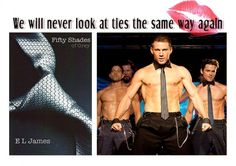 What a beautiful combination in a single pin - Fifty Shades & Magic Mike