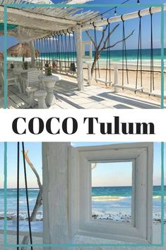 COCO Tulum is an eco-chic resort on the beach in #Tulum #Mexico with beautiful beach cabanas, mind blowing views, bar swings, and #Instaworthy photo opportunities all around. Check out more photos of this dreamy hip hotel and learn about all my BEST recom