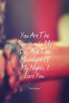 List of Top 100 Cute love quotes for Him Cute Love Quotes, Love Quotes For Him Romantic, Love Quotes For Her, Love Yourself Quotes, I Love You Quotes For Him Boyfriend, Romantic Pics, Husband Quotes From Wife, English Romantic, Morning Love Quotes