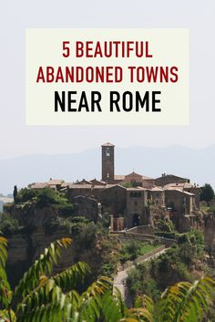 A short trip outside of Rome will reveal many abandoned towns that are hanging on for dear life – adventurous travelers like you can visit them and take a look at days long gone. Volcanoes, fire, social upheaval and war have left these towns either uninhabited or sparsely populated today. See for yourself why these places are the top 5 most beautiful abandoned towns near Rome!