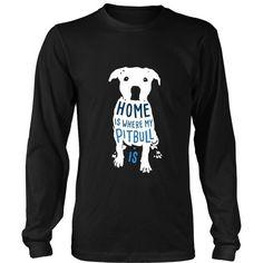 Home is where my Pitbull is Dogs T-shirt: Family T Shirts, Dogs T Shirt, Products Dog Barking Video, Doberman Pinscher Puppy, Skirt Mini, Baby Puppies, Dog Shirt, Pitbull Terrier, Printed Shirts, Tee Shirts, Tees