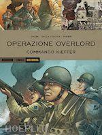 Prezzi e Sconti: #Historica 44. operazione overlord 2. commando  ad Euro 12.99 in #Grafica e fotografia grafica #Mondadori comics