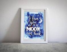 I love you to the moon and back Wall Art Digital Nursery Love