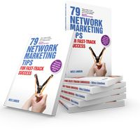 79 Network Marketing Tips for Fast-Track Success by Wes Linden — 79 Network Marketing Tips