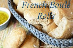 French Boule Rolls ~ 'No Need to Knead' Delicious Bread!!