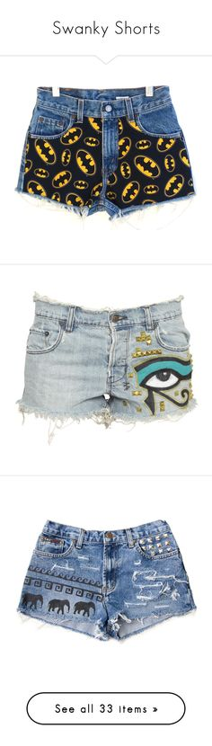 """""""Swanky Shorts"""" by sarahmalanga ❤ liked on Polyvore featuring shorts, bottoms, batman, pants, grey, women's clothing, distressed denim shorts, denim cut-off shorts, vintage high waisted shorts and high waisted ripped shorts"""