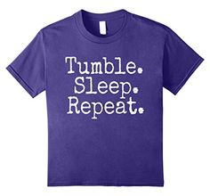 unisex-child Tumble Sleep Repeat T-Shirt 8 Purple Gymnast... https://www.amazon.com/dp/B0711X8ZC9/ref=cm_sw_r_pi_dp_x_.iXizb79T11A8