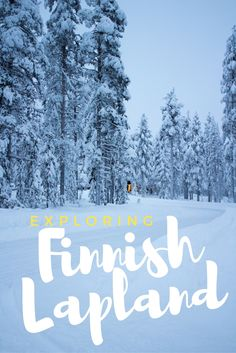 Explore Finnish Lapland in 20 Snowy Pictures European Vacation, European Travel, Euro Travel, Europe Travel Guide, Travel Guides, Snowy Pictures, Finland Travel, Europe Holidays, Winter Travel