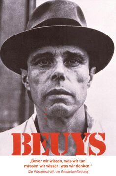"""""""Bevor wir wissen, was wir tun, müssen wir wissen, was wir denken."""" Joseph Beuys"""