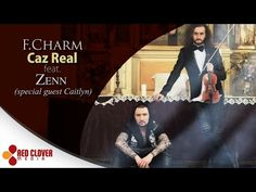 F.Charm - Caz real feat. Zenn (special guest Caitlyn) [videoclip oficial]