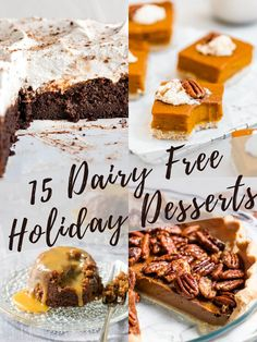 The best dairy free desserts for the holiday season! Perfect for Thanksgiving, Christmas and tons of vegan and gluten free options as well! #dairyfree #holidaybaking #thanksgivingdesserts #christmasbaking #glutenfree #vegan