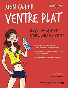 Amazon.fr , Mon cahier Ventre plat , France CARP, Isabelle MAROGER , Livres