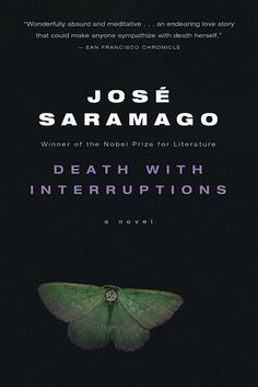 Death With Interruptions by José Saramago | 43 Books You Won't Be Able To Stop Talking About