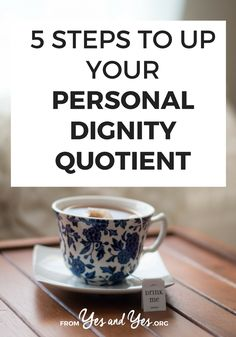 How does one, like, develop dignity? We have dignity when we stop clamoring for credit when we do good things + respond to a-holes with grace. Click through for more ideas for navigating the world with grace, charm, and dignity.