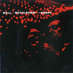 Ruby Braff - Ball At Bethlehem With Braff, label: Bethlehem BCP 1034 (1955) Design: Burt Goldblatt.