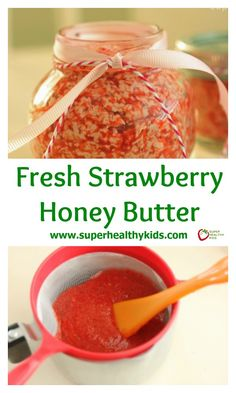 Fresh Strawberry Honey Butter. A great addition to your Valentine's Day breakfast! www.superhealthykids.com/fresh-strawberry-honey-butter