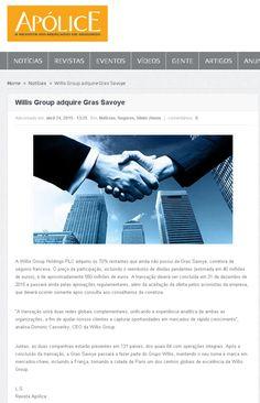 Título: Willis Group adquire Gras Savoye. Veículo: Apólice Data: 24/04/2015 Cliente: Willis