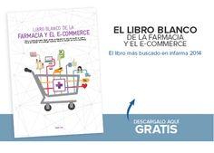 Libro blanco de la farmacia y el e-commerce. Descárgalo de la web de www.nexusfarma.com