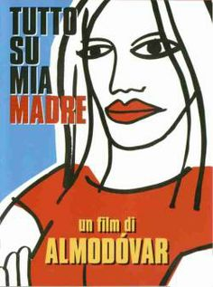 Tutto su mia madre - #Almodovar From Glob-Arts