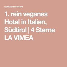 The first Vegan Hotel in Italy. Vegan Hotel, Hotels, South Tyrol, Wellness, Italy, Travel, Traveling, Europe, Italia