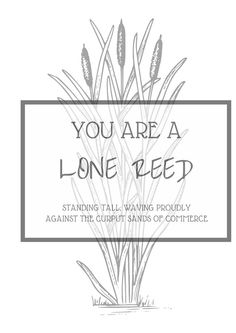 You've got mail quote!   This is too cute!    https://www.etsy.com/listing/202908073/lone-reed-8x10-printable-quote-for