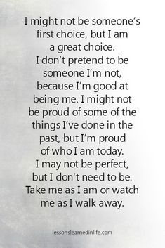 I am proud of who I am today.