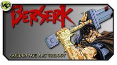 Berserk : Trilogia A Era De Ouro - Review | Análise | Crítica do Anime