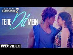 Commando 2: Tere Dil Mein | Vidyut Jammwal, Adah Sharma, Esha Gupta, Freddy Daruwala, Armaan Malik - YouTube