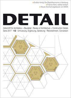 DETAIL : zeitschrift für architektur + baudetail, nº 1/2. 2017. SUMARIO: http://www.detail-online.com/magazine/refurbishment-conversion-29289/