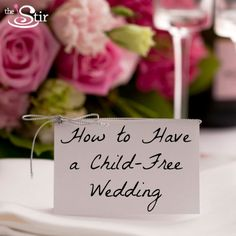 How to Tell Your Wedding Guests Not to Bring Their Kids -- Nicely ----- This one's tricky for me, because we were fine with the kids in our lives attending as long as they were behaved, and despite one child(with ADD), they did well.