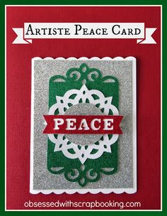 Obsessed with Scrapbooking: [Video]Close to My Heart Artiste Peace Christmas Card