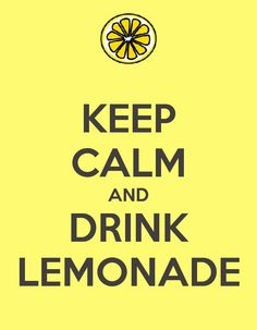 DIY Lemonade Stand Scattered Thoughts of a Crafty Mom: Lemonade Stand includes link to this printable poster. Might want to save ink by printing it in black ink and having the kids color in the yellow. Alexs Lemonade, Lemonade Sign, Pink Lemonade Party, Lemonade Drink, Kids Lemonade Stands, Lemon Party, Keep Calm And Drink, Keep Calm Quotes, Bake Sale