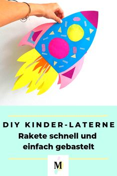 DIY Laterne basteln Rakete DIY lantern: I go with my rocket and my rocket with me – this lantern impresses everyone and is ratzfatz home-made Fall Arts And Crafts, Easy Fall Crafts, Winter Crafts For Kids, Diy For Kids, Yarn Crafts, Diy Crafts, Handmade Lanterns, Kids Sprinkler, Diy Rocket