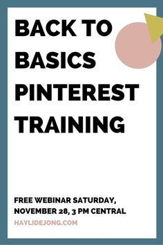Join me at 3 PM Central on Sat, November 28 to learn the basics of using Pinterest to promote your bog and grow your audience. Click through to sign up.