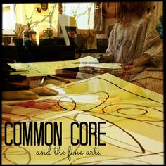 Common Core and the Fine Arts | The Bees Knees Cousin
