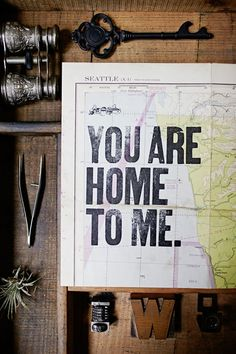Home can be any place, so long as the heart's there. /