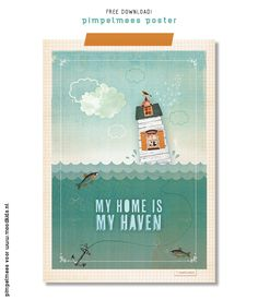 Pimpelmees Poster My Home is My Haven