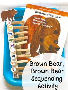 Practice color recognition and sequencing skills with this fun activity inspired by Brown Bear, Brown Bear What Do You See? Preschool Lesson Plans, Preschool Learning Activities, Play Based Learning, Preschool Themes, Hands On Activities, Toddler Preschool, Fun Learning, Fun Activities, Sequencing Worksheets