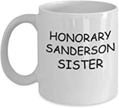 Honorary Sanderson Sister Coffee Mugs Tea Cup 11 OZ Funny Gift Hocus Pocus Coffee Mug