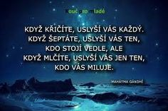 Image result for citáty o životě Motto, Powerful Words, Monday Motivation, Beautiful Words, Wise Words, Favorite Quotes, Bff, Quotations, Love Quotes